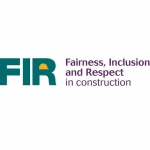 FIR - Fairness, Inclusion and Respect in Construction, CITB
